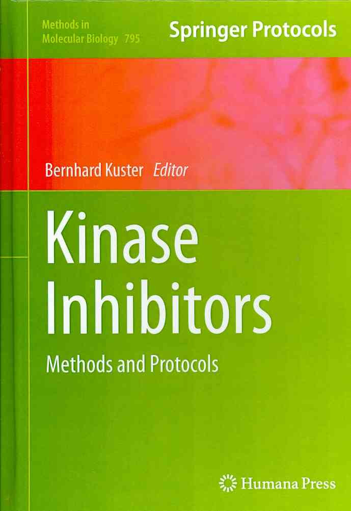 Kinase Inhibitors By Kuster, Bernhard (EDT)